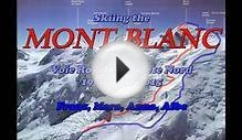 MONT BLANC: skiing the top of the Alps
